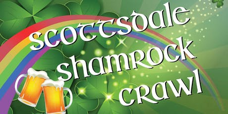 Scottsdale Shamrock Crawl - St. Patrick's Day Bar Crawl in Old Town! tickets