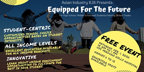 "AIB2B ""Equipped For The Future"" An Education Fair For HS/MS/Skilled Trades tickets"
