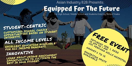 """AIB2B """"Equipped For The Future"""" An Education Fair For HS/MS/Skilled Trades"""