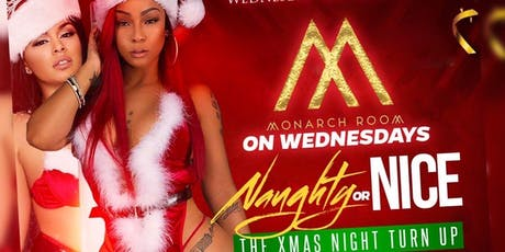 Naughty or Nice Christmas Party at Monarch Room tickets