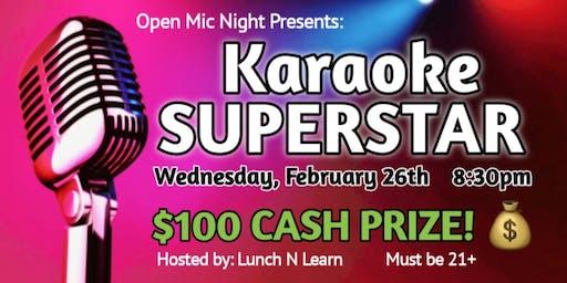 Open Mic Night Presents: KARAOKE SUPERSTAR