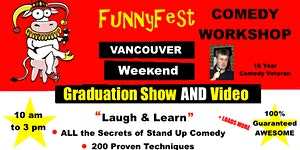 VANCOUVER Stand Up Comedy WORKSHOP & Comedy Writing -...
