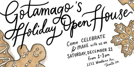 Gotamago's Holiday Open House tickets
