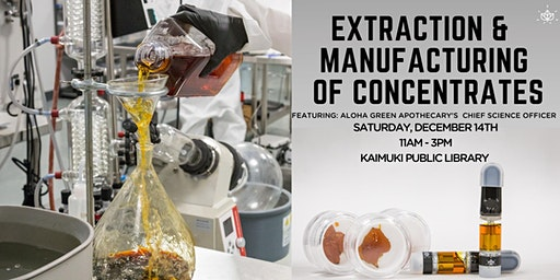 Extraction & Manufacturing of Concentrates