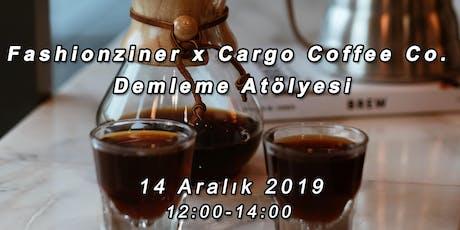 Fashionziner x Cargo Coffee Co. Demleme Atölyesi tickets