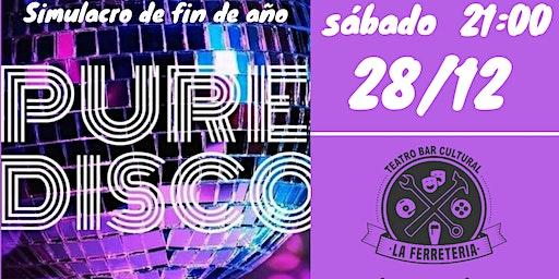 Simulacro De Fin De Año! Show Pure Disco