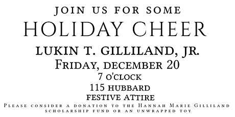 Lukin T. Gilliland, Jr. Holiday Party tickets