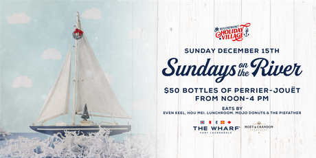 Sundays On The River, Riverfront Holiday Village tickets