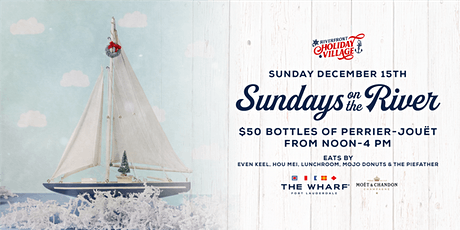 Sundays On The River, Riverfront Holiday Village tickets