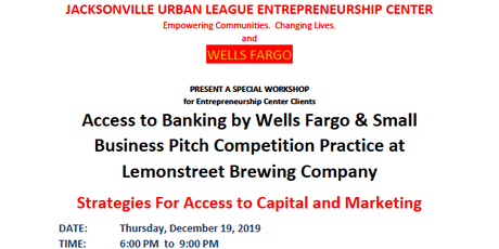 JULEC and Wells Fargo  Access to Banking Small Business Pitch Practice tickets