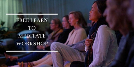 FREE Learn to Meditate Workshop tickets