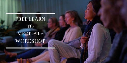 FREE Learn to Meditate Workshop