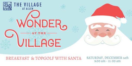 Wonder at the Village Breakfast & Topgolf with Santa