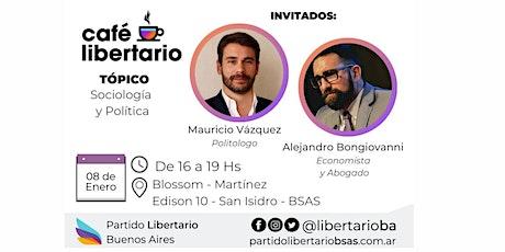 Cafe Libertario - Con Mauricio Vázquez y Alejandro Bongiovanni entradas