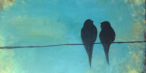 Love Birds Paint & Sip Night - Art Painting, Drink & Food
