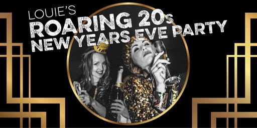 NYE 2019 Louie's Roaring 20's Party at  Bar Louie Gainesville