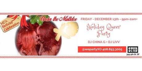 12.13  XO Holiday Queer Party @ Stud SF tickets