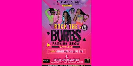 "Fashion Show ""Rock The Burbs..South Side"" KB Fashion Studio  tickets"