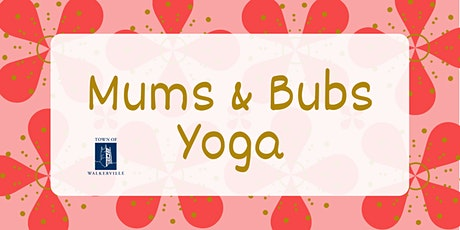 Mums & Bubs Yoga tickets