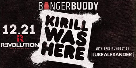 Bangerbuddy Presents: Long Island Rager With Kirill Was Here tickets