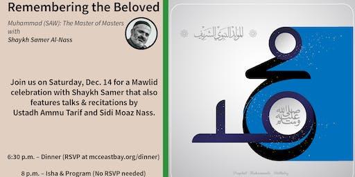 Remembering the Beloved | Mawlid Program with Sh. Samer Al-Nass
