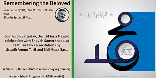 Remembering the Beloved | Mawlid Program with Sh.