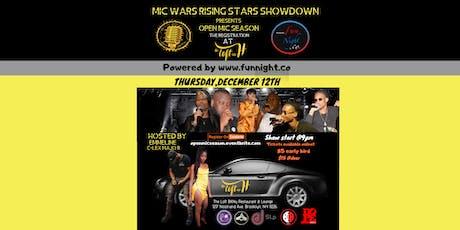 Mic Wars Rising Stars Showdown Presents Open Mic Season tickets