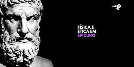 31/01 - ENCONTRO FILOSÓFICO: FÍSICA E ÉTICA EM EPICURO NO LAB MUNDO PENSANT ingressos