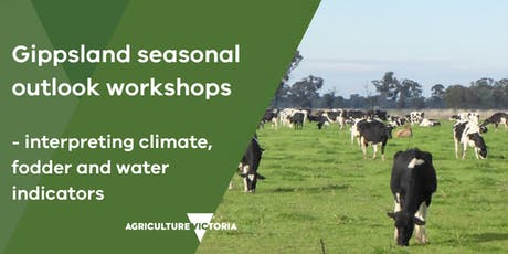 Gippsland seasonal outlook workshop – Newry tickets