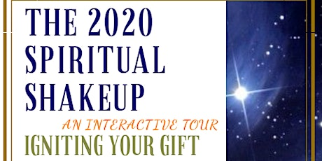 The 2020 Spiritual Shakeup: Igniting Your Gift tickets