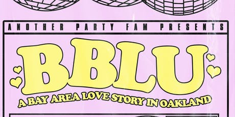 BBLU: OAKLAND tickets