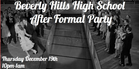 Beverly Hills High School After Formal tickets