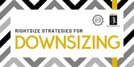 Downsizing Workshop: Rightsize your life right now! tickets