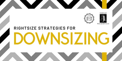 Downsizing Workshop: Rightsize your life right now!