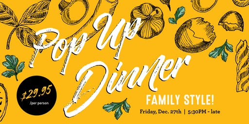 Family Style Pop Up Dinner @ The Wooden Spoon