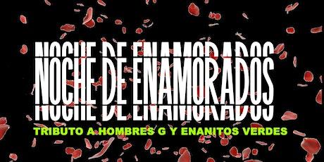Tributo A Enanitos verdes vs Hombres G |Noche De Enamorados with Cover Band