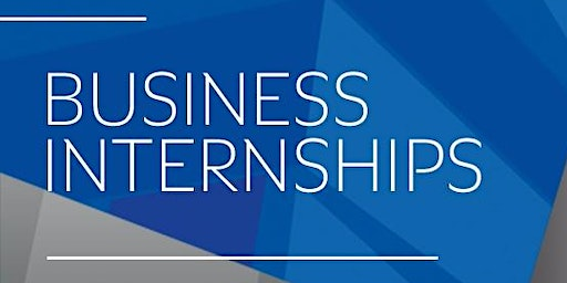Business Internships - Pre-Placement Student Information Session SP2 2020 (for selected courses)