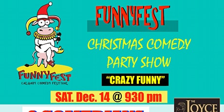 CHRISTMAS COMEDY Party SHOW - Saturday, December 14 @ 930 pm tickets