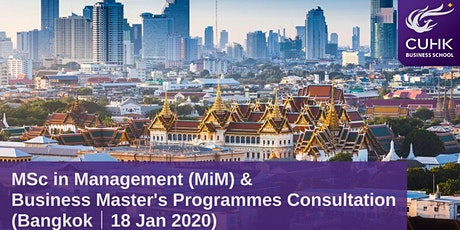 CUHK MiM & Business Master's Programmes Consultation in Bangkok tickets
