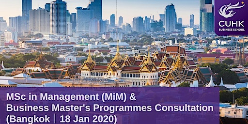 CUHK MiM & Business Master's Programmes Consultation in Bangkok