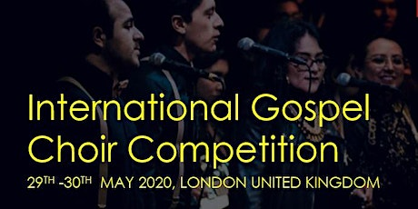 International Gospel Choir Competition tickets