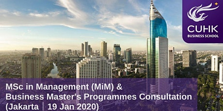 CUHK MiM & Business Master's Programmes Consultation in Jakarta tickets