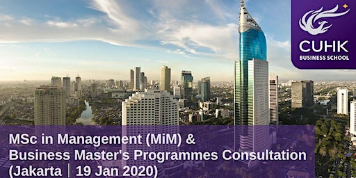CUHK MiM & Business Master's Programmes Consultation in Jakarta