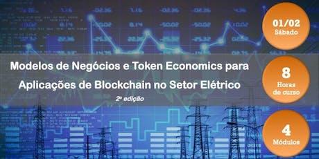 Modelos de Negócios e Token Economics para Aplicações de Blockchain no Setor Elétrico - 2a edição bilhetes
