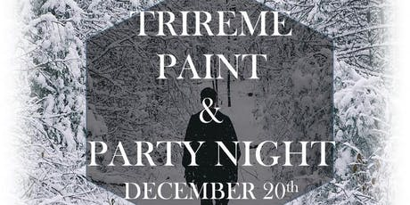Trireme Paint and Party Night tickets