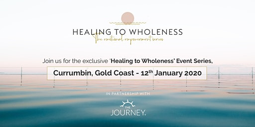 Healing to Wholeness - Empowerment Series - Gold Coast