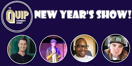 New Year's Show @ THE QUIP! tickets
