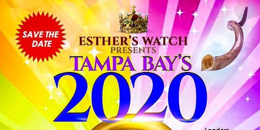 Esther's Watch Inc. Presents Tampa Bay's 2020 Prayer Watch