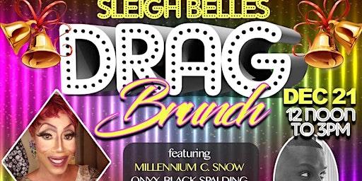 Sleigh Belles Drag Brunch