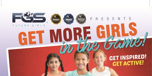 Copy of Future Girls Presents 'Get More Girls in the Game'